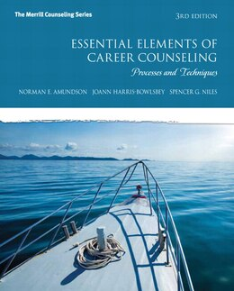 Book Essential Elements of Career Counseling: Processes and Techniques by Norman E. Amundson