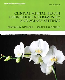 Book Clinical Mental Health Counseling In Community And Agency Settings by Debbie W. Newsome