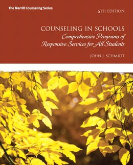 Book Counseling In Schools: Comprehensive Programs Of Responsive Services For All Students by John J. Schmidt