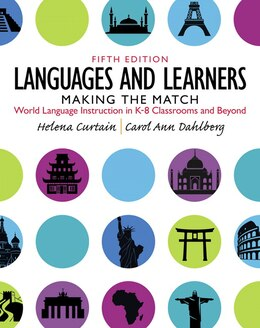 Book Languages And Learners: Making The Match: World Language Instruction In K-8 Classrooms And Beyond by Helena I. Curtain
