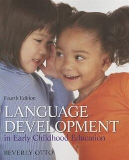 Book Language Development In Early Childhood Education by Beverly W. Otto