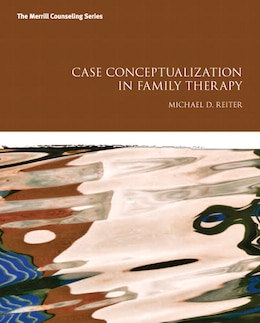 Book Case Conceptualization In Family Therapy by Michael D. Reiter