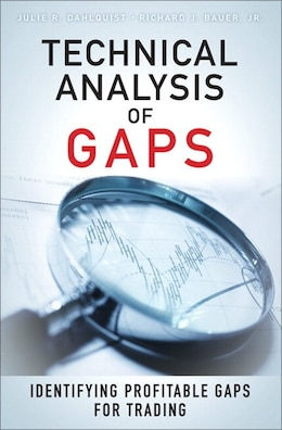Book Technical Analysis Of Gaps: Identifying Profitable Gaps For Trading by Julie A. Dahlquist