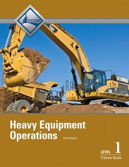 Book Heavy Equipment Operations Level 1 Trainee Guide, Paperback by . Nccer