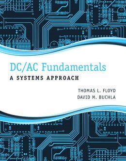 Book Dc/ac Fundamentals: A Systems Approach by Thomas L. Floyd