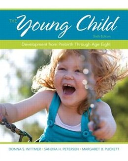 Book The Young Child: Development From Prebirth Through Age Eight by Donna S. Wittmer