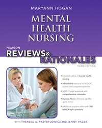 Pearson Reviews & Rationales: Mental Health Nursing With Nursing Reviews & Rationales