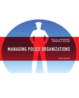Book Managing Police Organizations by Paul M. Whisenand