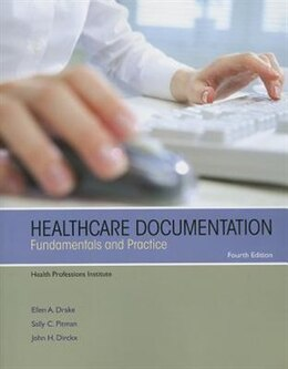 Book Healthcare Documentation: Fundamentals And Practice by John H. Health Professions Institute