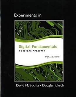 Book Lab Manual For Digital Fundamentals: A Systems Approach by Thomas L. Floyd