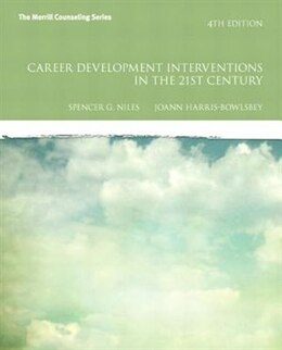 Book Career Development Interventions in the 21st Century, Student Value Edition by Spencer G. Niles