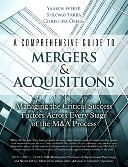 Book A Comprehensive Guide To Mergers & Acquisitions: Managing The Critical Success Factors Across Every… by Yaakov Weber
