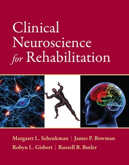 Book Clinical Neuroscience For Rehabilitation by Margaret Schenkman