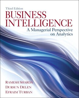Book Business Intelligence: A Managerial Perspective On Analytics by Ramesh Sharda