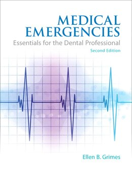 Book Medical Emergencies: Essentials For The Dental Professional by Ellen B. Grimes