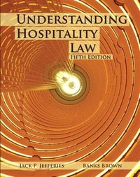 Understanding Hospitality Law With Answer Sheet (ahlei)