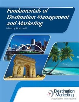 Book Fundamentals Of Destination Management And Marketing With Answer Sheet (ahlei) by Rich Harrill