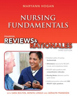 Book Pearson Reviews & Rationales: Nursing Fundamentals With Nursing Reviews & Rationales by Maryann Hogan