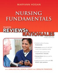Pearson Reviews & Rationales: Nursing Fundamentals With Nursing Reviews & Rationales