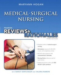 Pearson Reviews & Rationales: Medical-surgical Nursing With Nursing Reviews & Rationales
