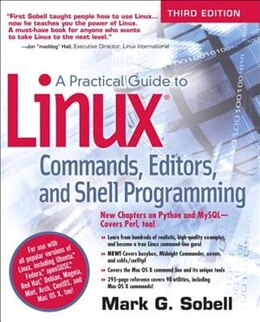 Book A Practical Guide To Linux Commands, Editors, And Shell Programming by Mark G. Sobell