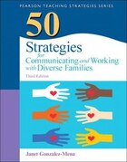 50 Strategies For Communicating And Working With Diverse Families