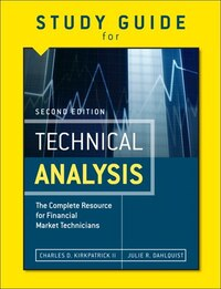 Study Guide For The Second Edition Of Technical Analysis: The Complete Resource For Financial…