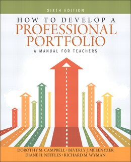 Book How To Develop A Professional Portfolio: A Manual For Teachers by Dorothy M. Campbell