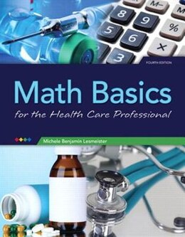 Book Math Basics For Health Care Professionals by Michele Lesmeister