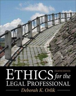 Book Ethics For The Legal Professional by Deborah K. Orlik