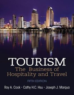 Book Tourism: The Business Of Hospitality And Travel by Roy A. Cook