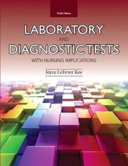 Book Laboratory And Diagnostic Tests With Nursing Implications by Joyce Lefever Kee