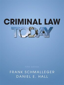 Book Criminal Law Today Plus Mycjlab With Pearson Etext -- Access Card Package by Frank J. Schmalleger