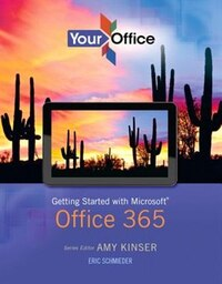 Your Office: Getting Started With Microsoft Office 365