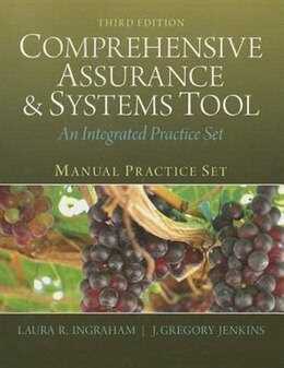 Book Manual Practice Set For Comprehensive Assurance & Systems Tool (cast): An Integrated Practice Set… by Laura R. Ingraham