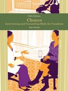Choices: Interviewing And Counselling Skills For Canadians Plus Mysearchlab With Pearson Etext…