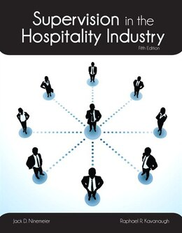 Book Supervision In The Hospitality Industry With Answer Sheet (ahlei) by Raphael R. Kavanaugh