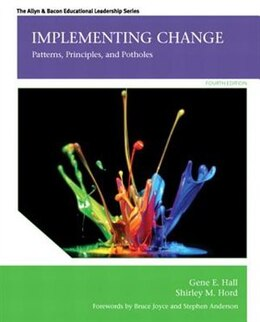 Book Implementing Change: Patterns, Principles, And Potholes by Gene E. Hall