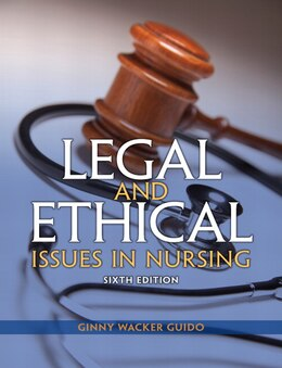 Book Legal And Ethical Issues In Nursing by Ginny Wacker Guido