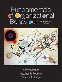 Fundamentals Of Organizational Behaviour, Fifth Canadian Edition Plus Mymanagementlab With Pearson…