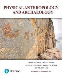 Physical Anthropology And Archaeology, Fourth Canadian Edition