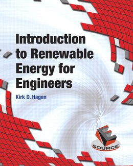 Book Introduction To Renewable Energy For Engineers by Kirk D. Hagen