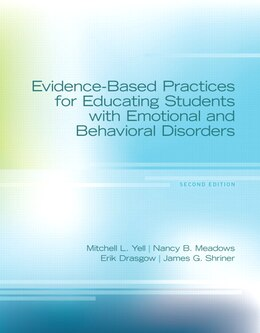 Book Evidence-based Practices For Educating Students With Emotional And Behavioral Disorders, Pearson… by Mitchell L. Yell