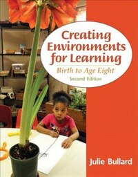 Creating Environments For Learning: Birth To Age Eight Plus Video-enhanced Pearson Etext -- Access…