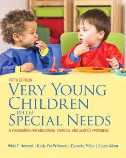 Book Very Young Children With Special Needs, Pearson Etext With Loose-leaf Version -- Access Card Package by Vikki F. Howard