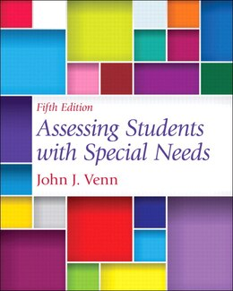 Book Assessing Students With Special Needs, Pearson Etext With Loose-leaf Version -- Access Card Package by John J. Venn