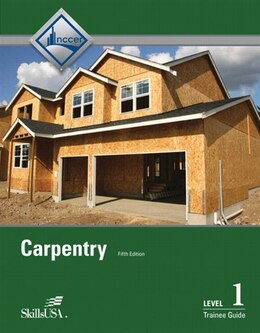 Book Carpentry Level 1 Trainee Guide, Paperback by . Nccer