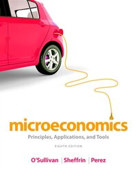 Microeconomics: Principles, Applications, And Tools Plus New Myeconlab With Pearson Etext -- Access…