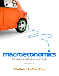 Macroeconomics: Principles, Applications, And Tools Plus New Myeconlab With Pearson Etext -- Access…
