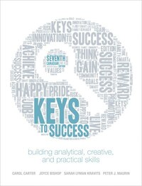 Keys To Success: Building Analytical, Creative, And Practical Skills, Seventh Canadian Edition